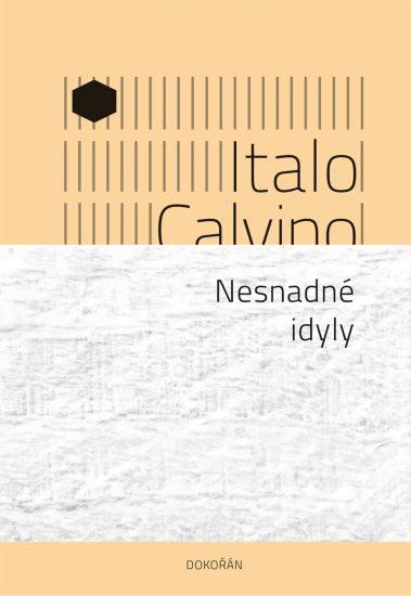 Calvino - Nesnadné idyly - obálka