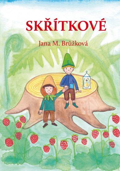 Jana M. Brůžková - kniha Skřítkové titul