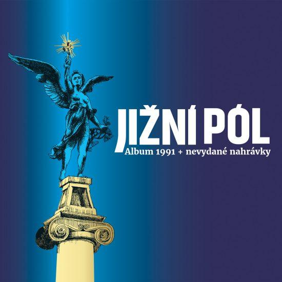 Jizni pol - Jizni pol 1991 + nevydane nahravky