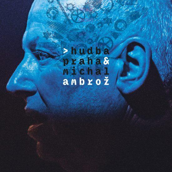 Hudba Praha a Ambroz, Michal