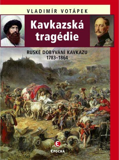 Kavkazská tragédie OBALKA
