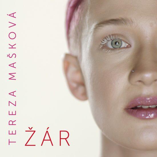 Tereza Maskova - Zar